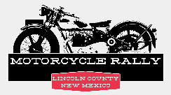 22th Annual Aspen Cash Motorcycle Rally  			Ruidoso,NM