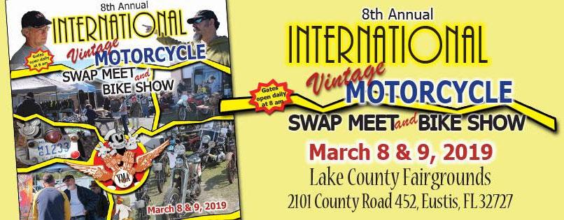 8th Annual Int'l Vintage Motorcycle Swap Meet & Bike Show Eustis,FL