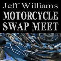 Jeff Williams KC Motorcycle Swap Meet 			Independence,MO