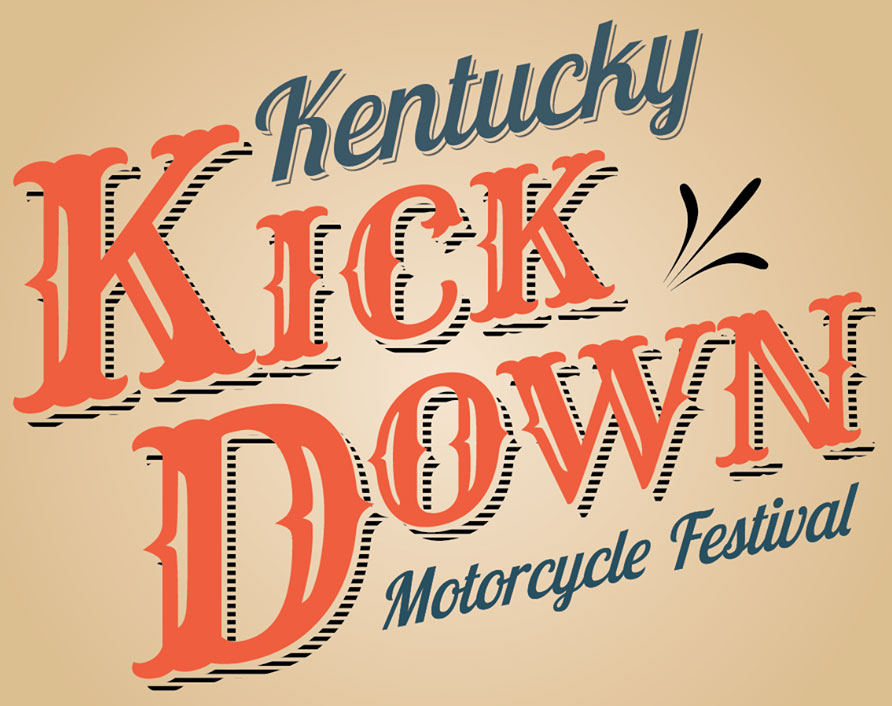 Kentucky Kick Down Motorcycle Festival 			Louisiville,KY