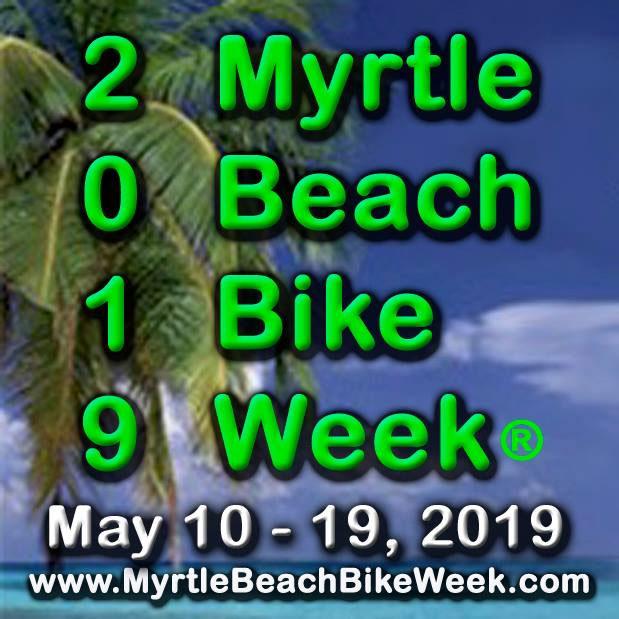 80th Myrtle Beach Bike Week - Spring Rally Murrells Inlet,SC