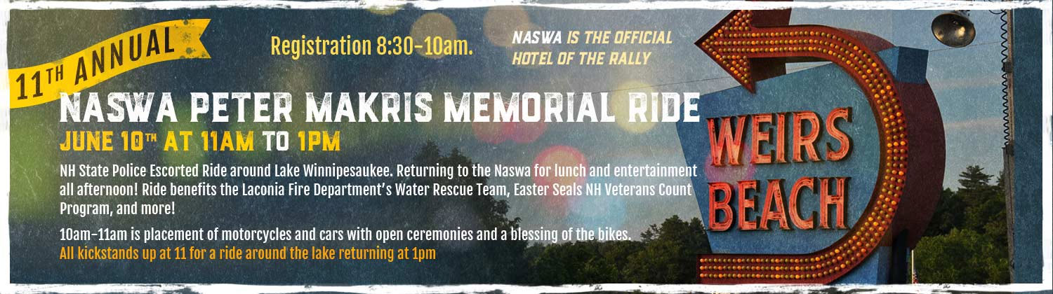13th Annual Naswa Peter Makris Memorial Ride Laconia,NH