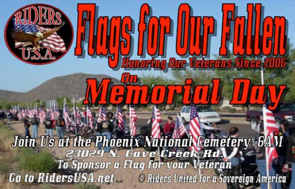 13th Annual Flags for Our Fallen Memorial Day Rally Phoenix,AZ