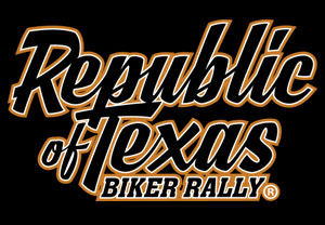 2019 Republic of Texas Biker Rally 			Austin,TX